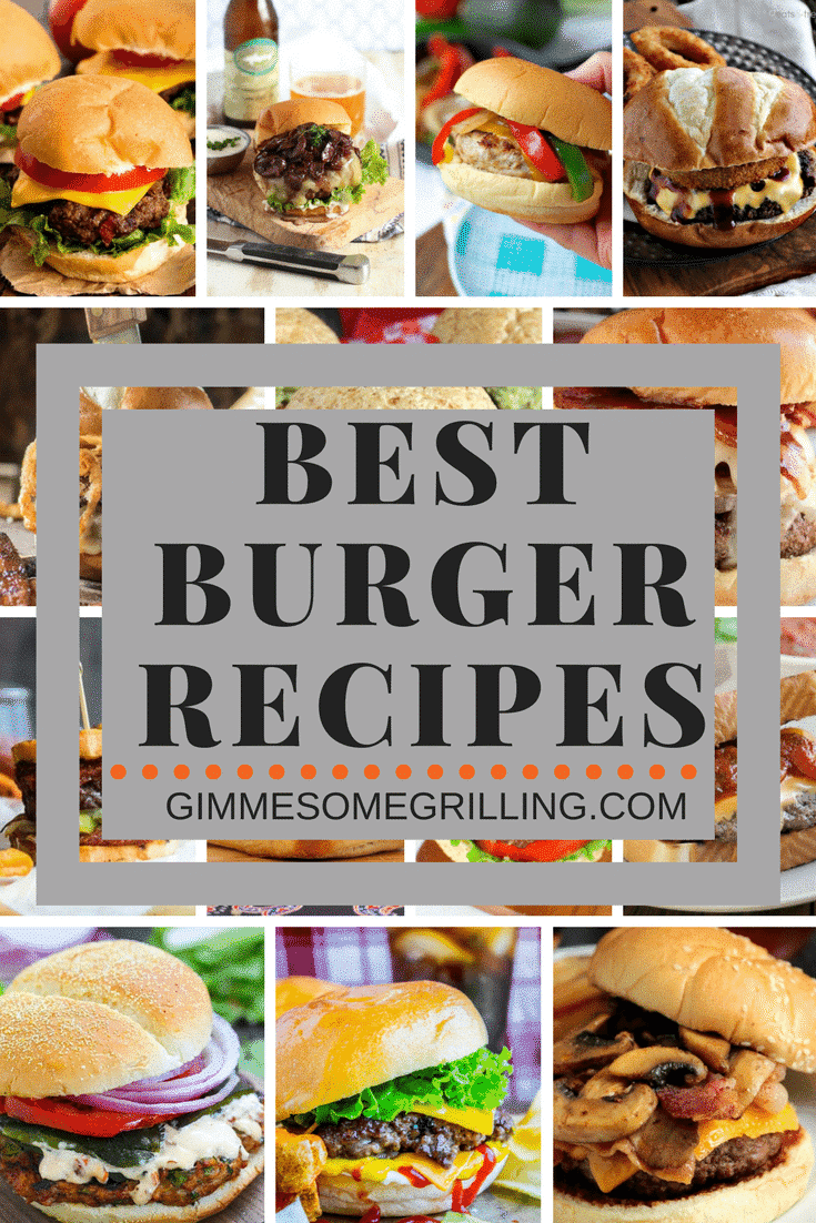 Best Burger Recipes ~ Tons of Delicious Burgers Perfect to Throw on the Grill for Your Next Party or Any Night of the Week! We have Cheese, Bacon, Turkey, Onion, Mushrooms and More! Fire Up the Grill and Try to Choose One!