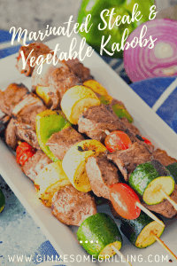 Pinterest Image Marinated Grilled Vegetable and Steak Kabobs