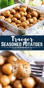 Traeger Seasoned Potatoes Pinterest 1