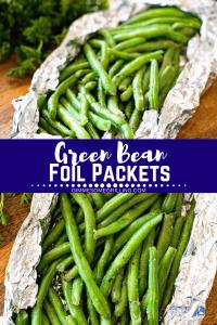 Green Bean Foil Packets Pinterest Oct