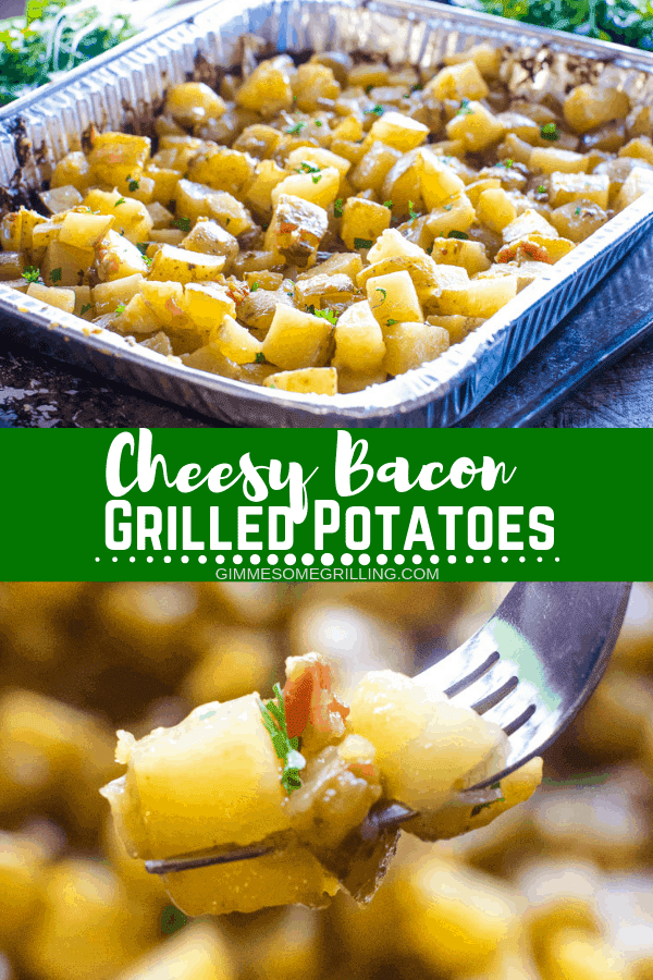 These Cheesy Potatoes on the Grill with Bacon are diced potatoes loaded with butter, onions, bacon and cheese grilled in a foil pan for quick and easy clean up! These grilled potatoes are the perfect side dish that everyone will love! #gimmesomegrilling #potatoes #bacon #onions #cheese #grilledpotatoes #grilling #grilled #recipe #grillingrecipe #sidedish #sidedishrecipe via @gimmesomegrilling