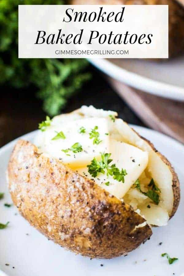 These Smoked Baked Potatoes are seasoned with salt, pepper and garlic pepper and then slow cooked on your Traeger electric pellet grill. They are a quick and easy side dish that anyone can make. Perfect to pair with your smoked pork, steak or chicken! #bakedpotatoes #traeger via @gimmesomegrilling