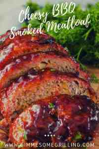 Cheesy-BBQ-Smoked-Meatloaf-Pinterest-2-compressor