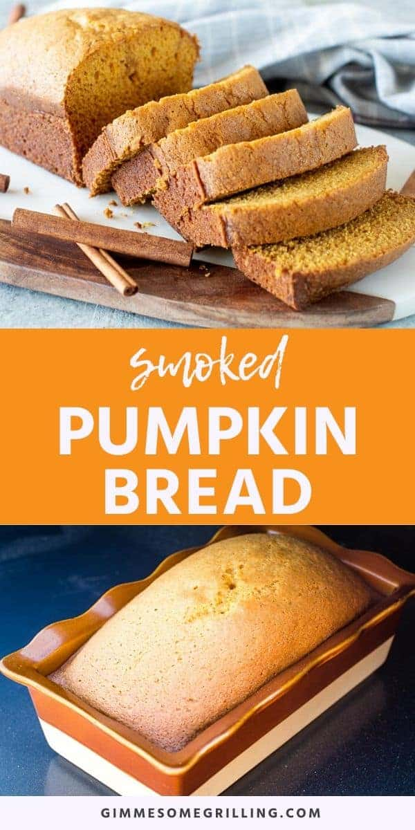 Smoked Pumpkin Bread is an easy fall treat made in your electric smoker! This quick bread is an easy way to prepare a dessert on your Traeger or oven. Perfectly spiced with a few simple ingredients. It's best enjoyed warm with butter on it! #pumpkin #bread via @gimmesomegrilling