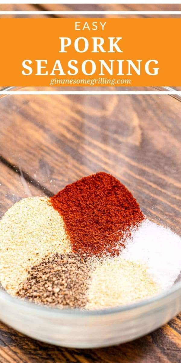 Make your own seasoning for your pork at home with pantry staples. It will give your pork chops, tenderloin, loin and more such a burst of flavor when you grill them! #pork #seasoning via @gimmesomegrilling