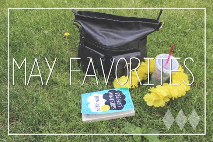 May Favorites 2014