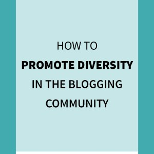 Promoting Diversity in the Blogging Community