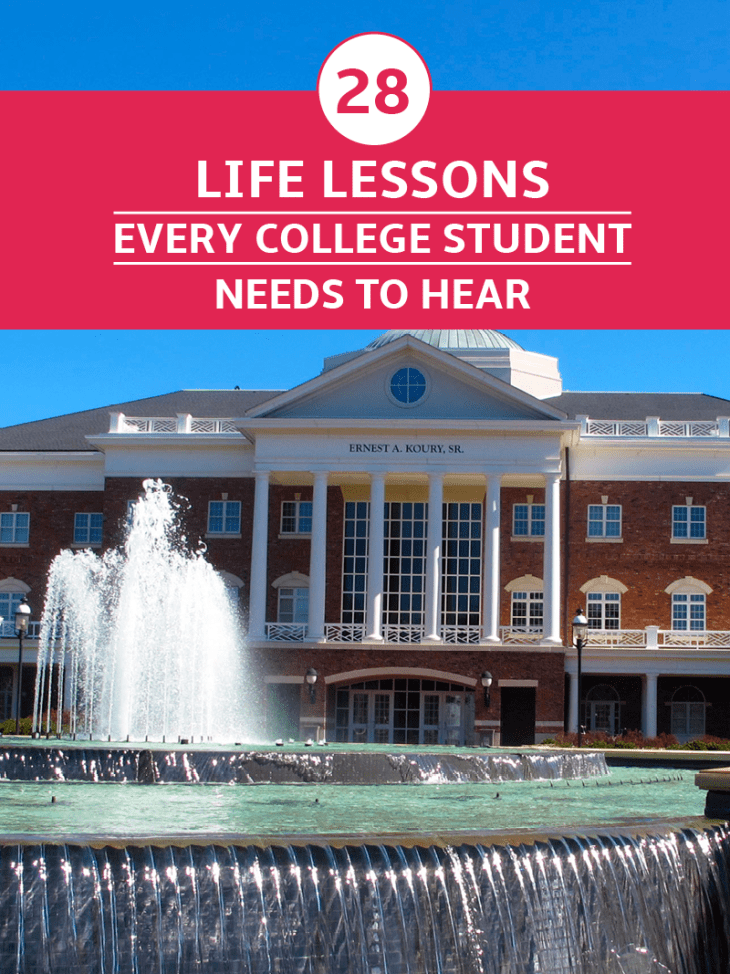 College Life Lessons All Students Need to Hear