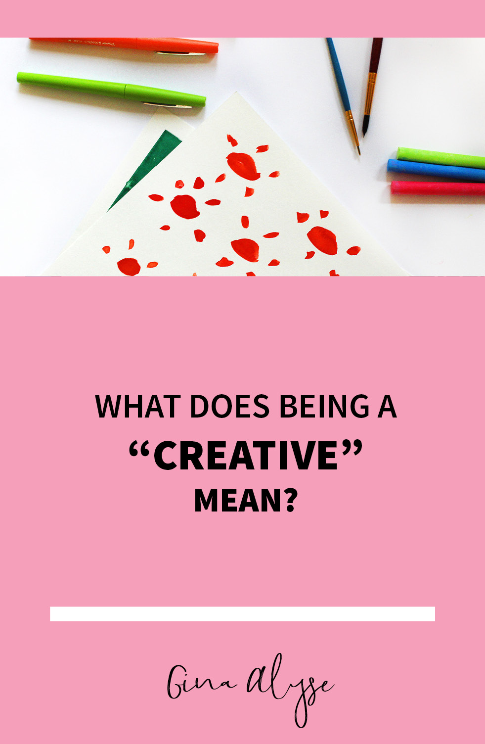 What Does Being a Creative Mean?