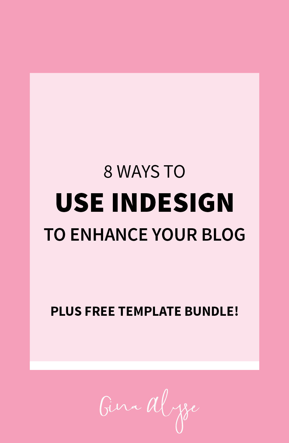How to Use Indesign for Bloggers - Free Templates