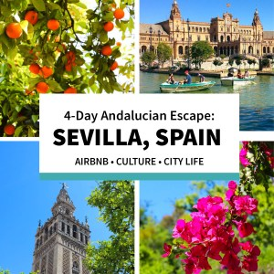 4-Day Seville Itinerary with AirBnB to Truly Experience Spain