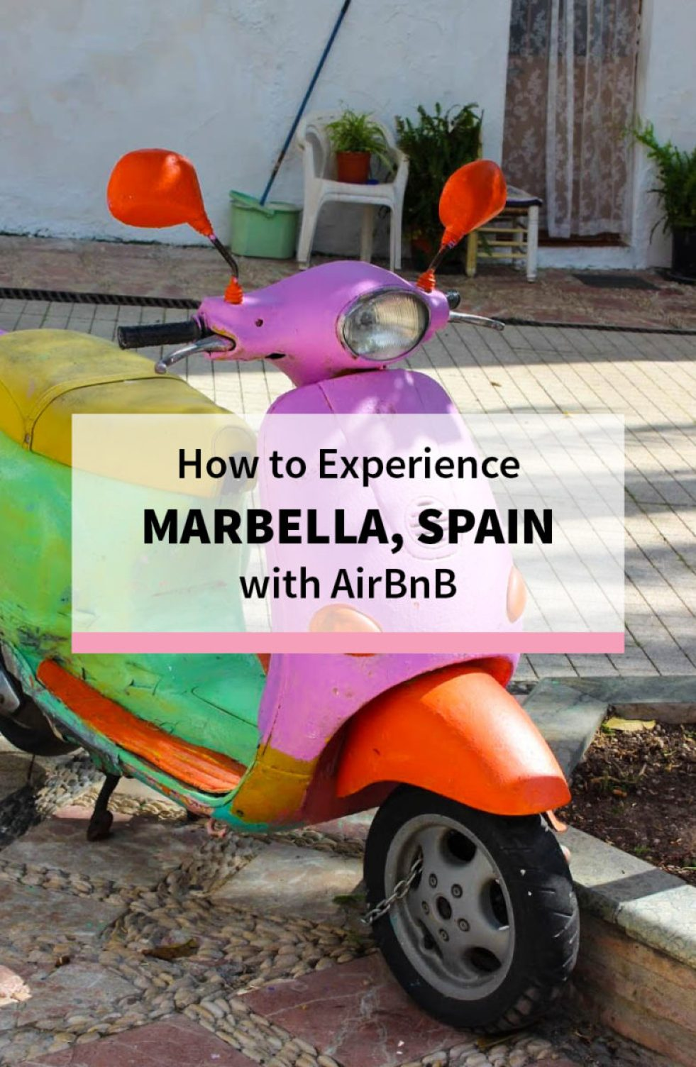 How to Experience Marbella, Spain with AirBnB - What to Do, Where to Go, What to Eat