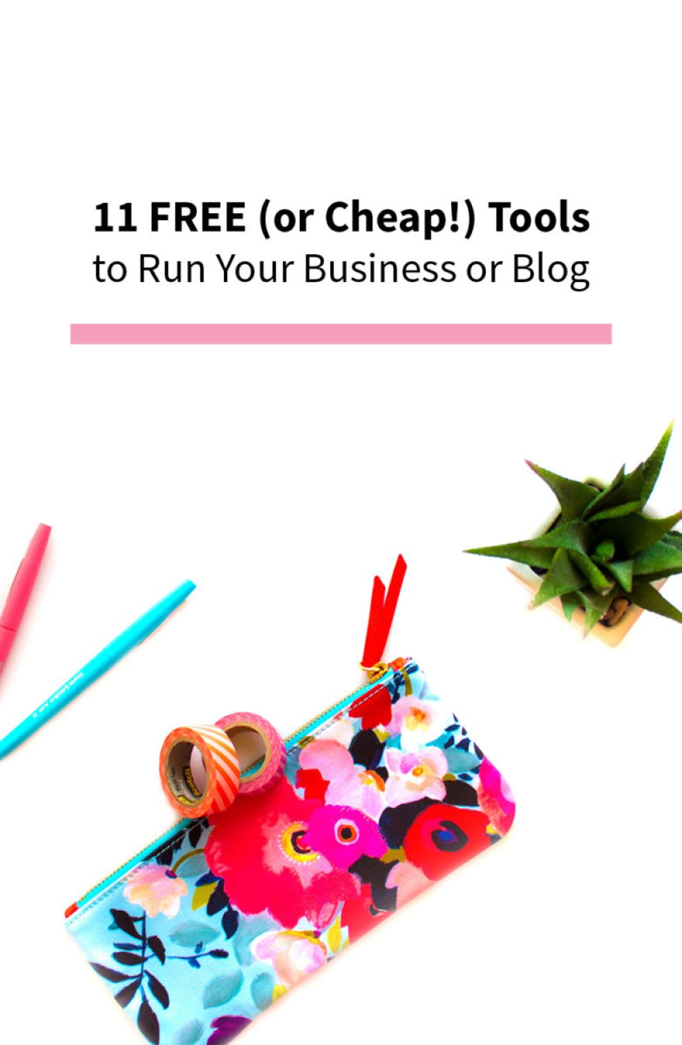 11 Free (or Cheap!) Tools I Use to Run My Business