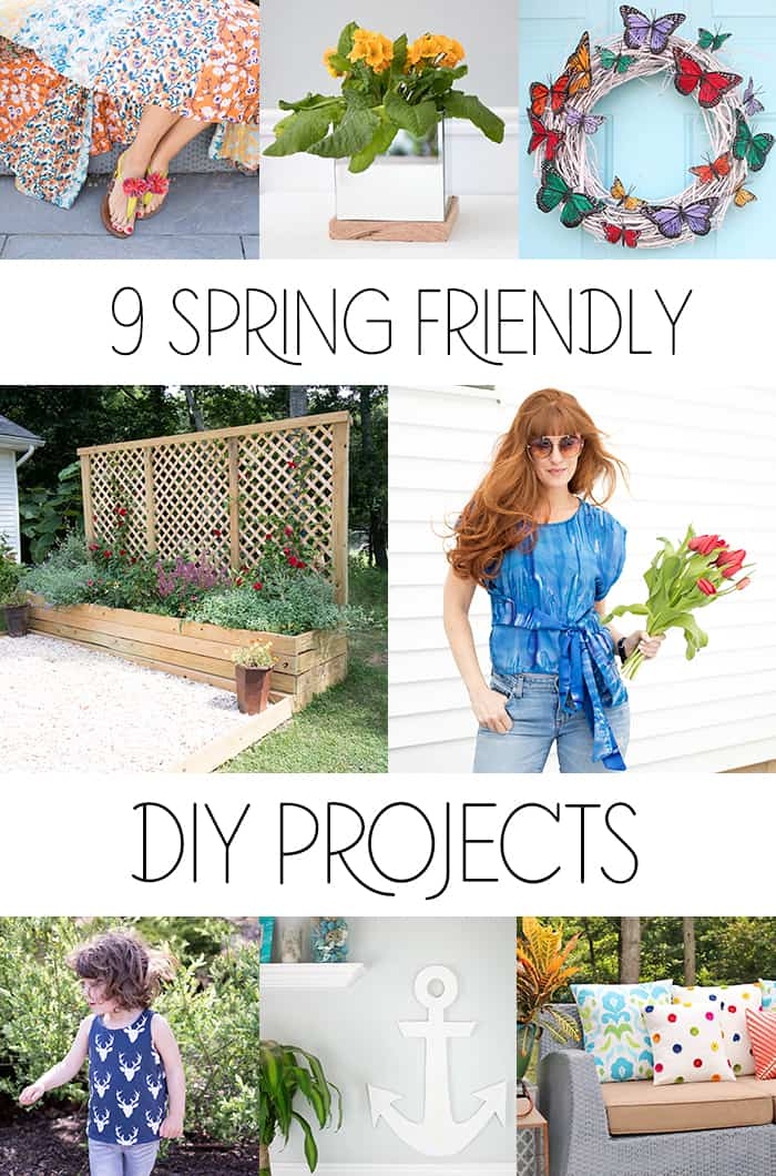 9 DIY Projects To Get You In The Mood For Spring!