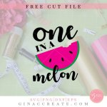 one in a melon svg cut file