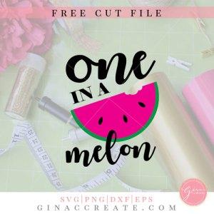 one in a melon svg cut file