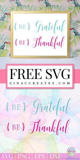 be thankful be grateful free svg