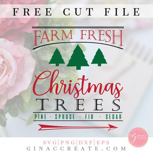 Farm Fresh Christmas Trees Svg.Farm Fresh Christmas Trees Free Svg Cut File Gina C Creates