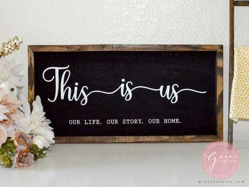 this is us our life our story our home sign