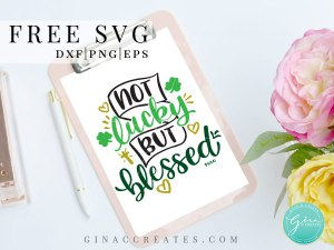 st. patrick's day t-shirt ideas, not lucky but blessed free svg