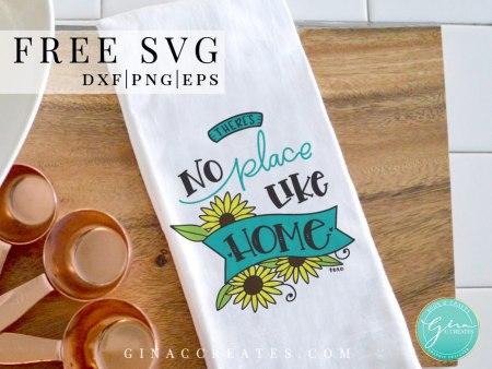 no place like home free svg, kitchen towel cricut ideas