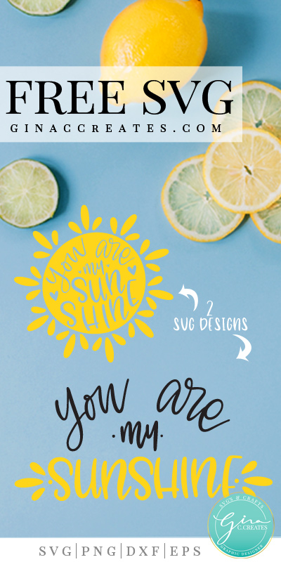 free svg, you are my sunshine