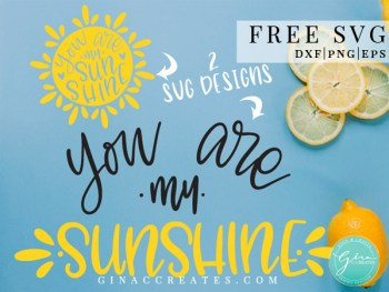 you are my sunshine free svg summer crafts