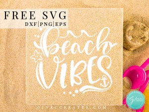 beach vibes free svg cricut summer idea