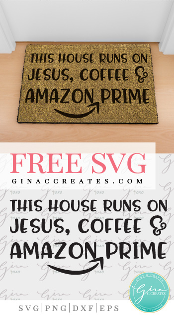 free svg doormat this house runs on amazon prime