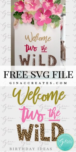 free svg welcome to the wild sign
