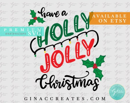 holly jolly christmas svg, christmas craft ideas
