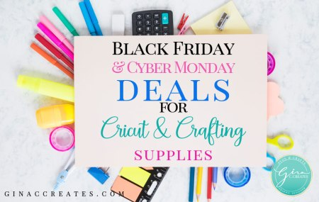 black friday and cyber monday deals for cricut crafting