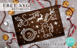 free svg santas milk and cookies tray