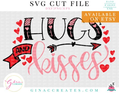 valentine's day svg cut file hugs and kisses svg