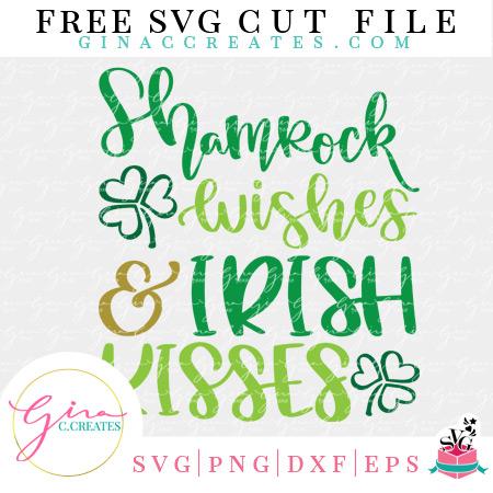 shamrock wishes and irish kisses free svg file