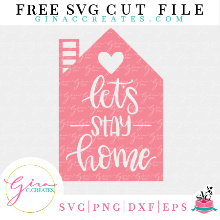 let's stay home free svg