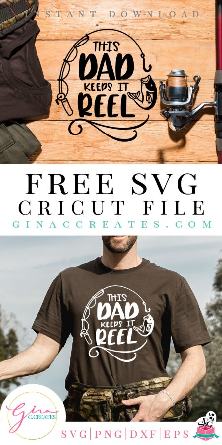 this dad keeps it reel Father's day free svg cut file