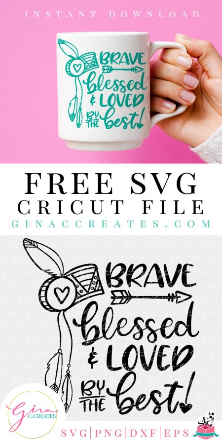 free svg brave blessed and loved by the best