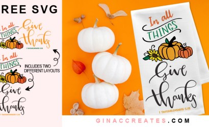 In All Things Give Thanks Free SVG Cut File