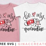 free Valentine's day SVG quarantine
