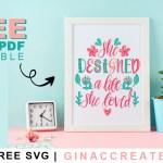 she designed a life she loved free svg