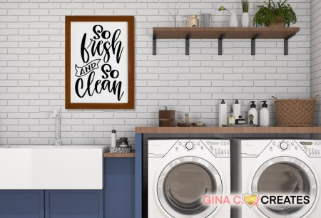 so fresh so clean sign, free svg, bathroom sign, laundry sign