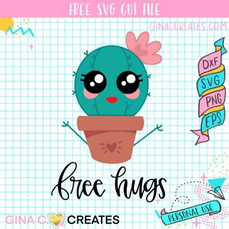 Cactus Free Hugs Free SVG, succulent free svg