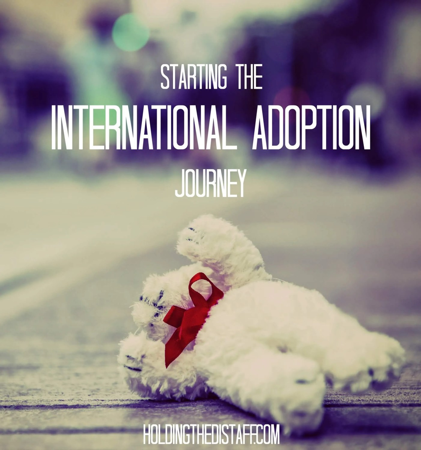 Starting the International Adoption Journey: why and how our family is adopting a child from Bulgaria