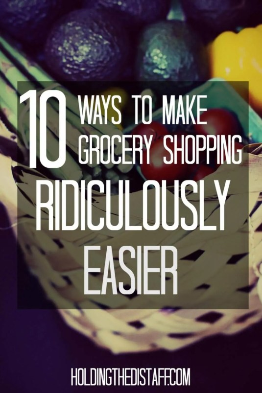 10 Ways To Make Grocery Shopping Ridiculously Easier: if grocery shopping stresses you out, especially if you have kids, these tips are for you.