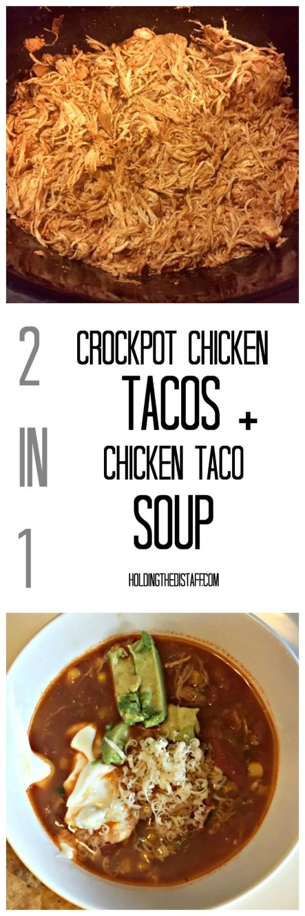 2 in 1: Crockpot Chicken Tacos + Chicken Taco Soup: get 2 meals out of this delicious and simple crockpot recipe.