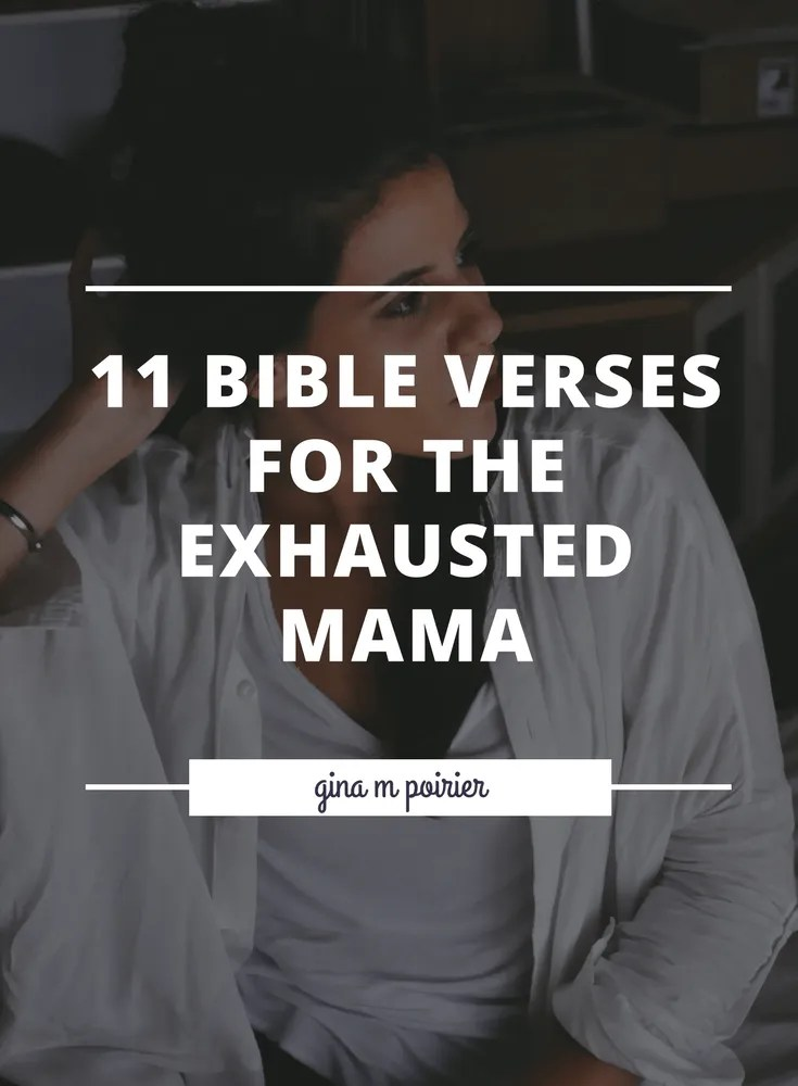 Exhausted Mom Bible Verses | Scriptures for Strength