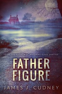 6 Books by James Cudney | May Promo | Father Figure Cover