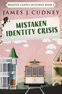 6 Books by James Cudney | May Promo | Mistaken Identity Crisis Book cover