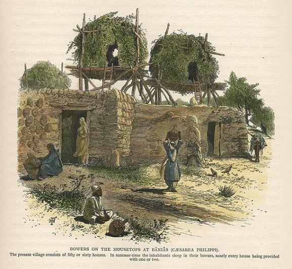 עד לפני כמאה שנים, על גגות הבתים בארץ ישראל הוקמו סוכות שנועדו לשינה בימות הקיץ החמים. בכפר בניאס, מתוך Picturesque-Palestine 1881